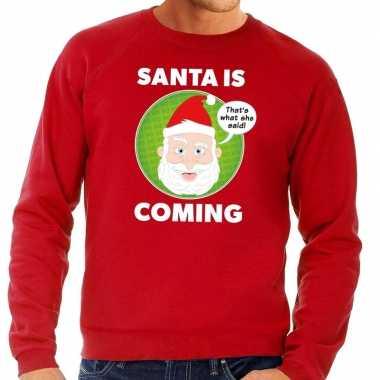 Foute kerstkersttrui santa is coming rood voor heren